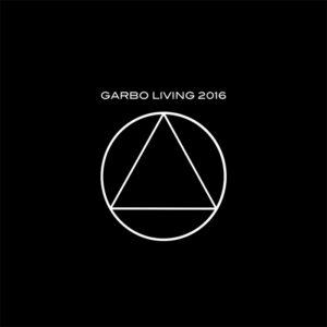 Garbo – Garbo Living 2016