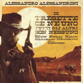 Alessandro Alessandroni – Di Tresette ce n'è uno tutti gli altri son nessuno (OST)
