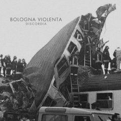 Bologna Violenta – Discordia