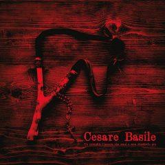Cesare Basile – Tu prenditi l'amore che vuoi e non chiederlo più