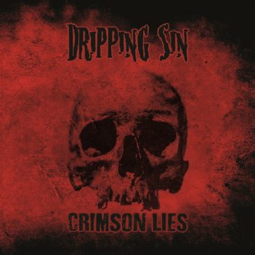 Recensione Dripping Sin – Crimson Lies su Timpani allo Spiedo