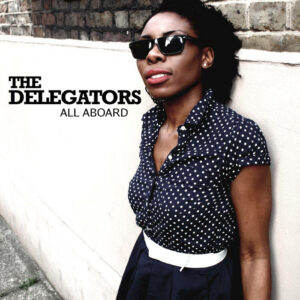 The Delegators – All Aboard