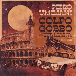 Piero Umiliani – Colpo Gobbo all'Italiana (OST)