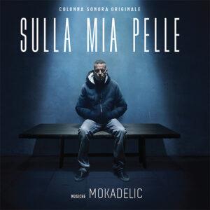 Mokadelic – Sulla Mia Pelle OST