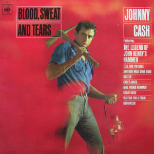 Johnny Cash ‎– Blood, Sweat And Tears (Vinyl LP)
