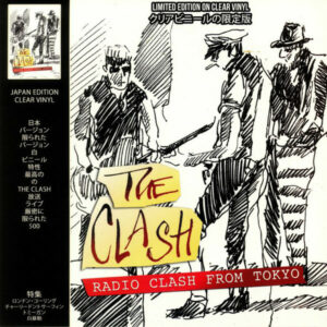 The Clash ‎– Radio Clash From Tokyo (Vinyl LP Japan Edition)