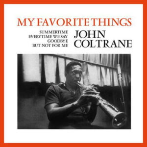 John Coltrane ‎– My Favorite Things (Vinyl LP)