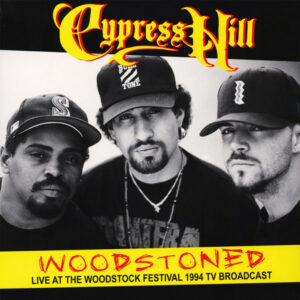 Cypress Hill ‎– Woodstoned: Live At The Woodstock Festival 1994 TV Broadcast (CD)