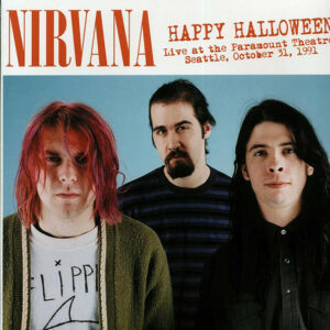 Nirvana ‎– Happy Halloween (Live At The Paramount Theatre, Seattle, October 31, 1991) Vinyl LP