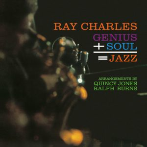 Ray Charles ‎– Genius + Soul = Jazz