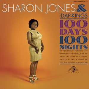 Sharon Jones and The Dap Kings – 100 Days 100 Nights