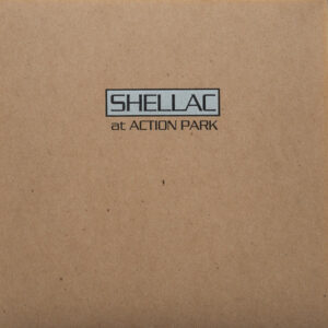 Shellac – At Action Park (Vinyl LP)