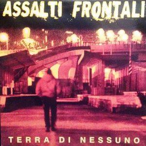 Assalti Frontali – Terra di Nessuno (CD)