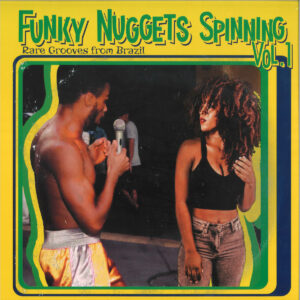 V/A – Funky Nuggets Spinning Vol.1 (Rare Grooves from Brazil)
