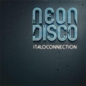 Italoconnection – Neon Disco
