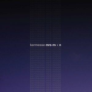 Kermesse – Mrs Moon