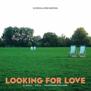DJ Rocca & Fred Ventura – Looking For Love
