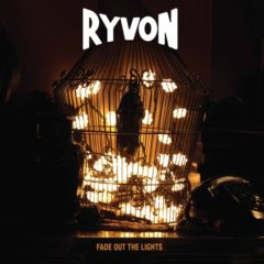Ryvon – Fade Out The Lights