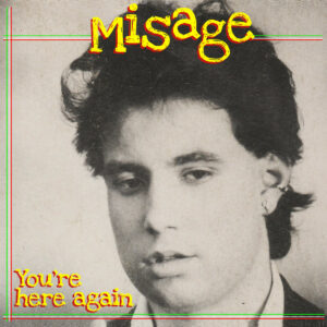 Misage – You're Here Again