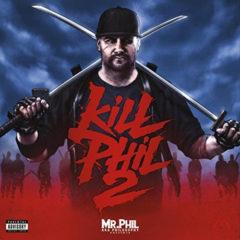 Mr. Phil – Kill Phil 2 [2LP]