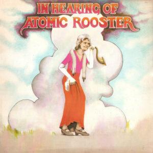 Atomic Rooster –  In Earing Of [2LPs Vinyl]