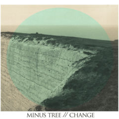 Minus Tree – Change