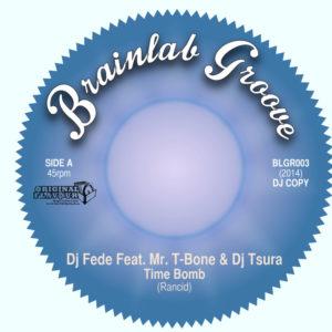 A Time Bomb Feat. Mr T-Bone & Dj Tsura