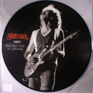 Santana – 1977 New Year's Eve in California [Picture Disc]